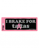 I Brake for Ta-Tas - Bumper Sticker