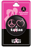 Peace Love & Ta-Tas Button - Black